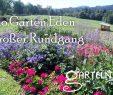 Garten Eden Reizend Einblicke In Landesgartenschau Bio Garten Eden