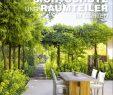 Garten Sichtschutz Das Beste Von Sichtschutz Und Raumteiler Im Garten